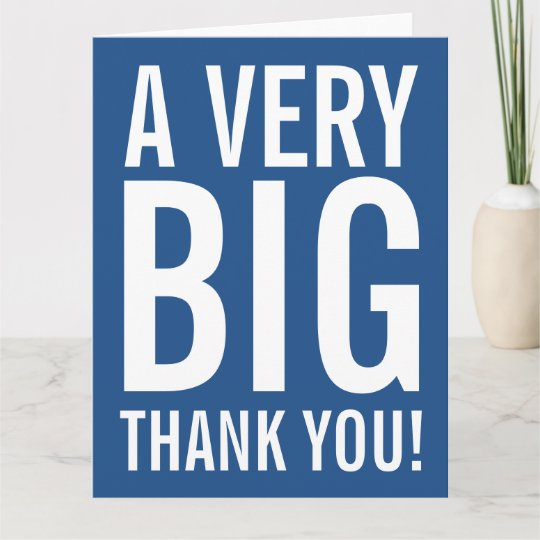 very big oversized thank you greeting cards - Big Greeting Cards