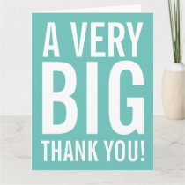 Very Big Thank You Big Greeting Card