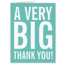 Very Big Thank You Huge Greeting Card