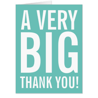 Very Big Thank You Huge Greeting Card