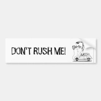 Very funny bumper sticker