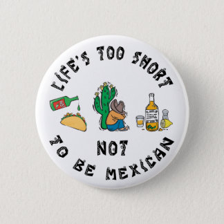 Very Funny Mexican Pinback Button
