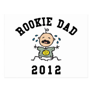 Very Funny New Rookie Dad 2012 T-Shirts Postcard