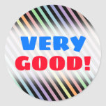 """[ Thumbnail: """"Very Good!"""" + Black & Pastel Color Lines Pattern Round Sticker ]"""