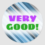 "[ Thumbnail: ""Very Good!"" + Blue and Grey Stripes Sticker ]"