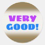 "[ Thumbnail: ""Very Good!"" + Blue & Orange Stripes/Lines Pattern Round Sticker ]"