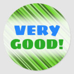 "[ Thumbnail: ""Very Good!"" + Green Lines/Stripes Pattern Sticker ]"