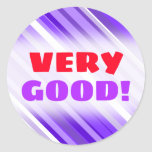 """[ Thumbnail: """"VERY GOOD!"""" + Purple and White Striped Pattern ]"""