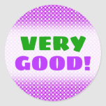 "[ Thumbnail: ""Very Good!"" + Purple Dots/Circles Pattern Sticker ]"