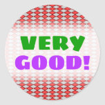"[ Thumbnail: ""Very Good!"" + Red and Gray Diamond Shape Pattern Round Sticker ]"