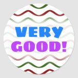 """[ Thumbnail: """"Very Good!"""" + Red & Green Wavy Lines Pattern Round Sticker ]"""