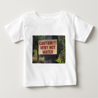 Very Hot Water Sign Baby T-Shirt