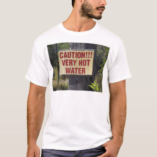 Very Hot Water Sign T-Shirt