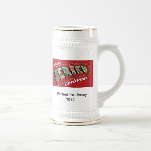 """Very Jersey Xmas Stein- """"I Partied for Jersey"""" Coffee Mugs"""