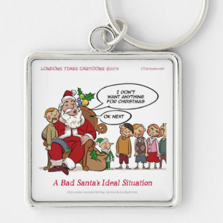 Very Mean Santa Ideal Situation Funny Keychain