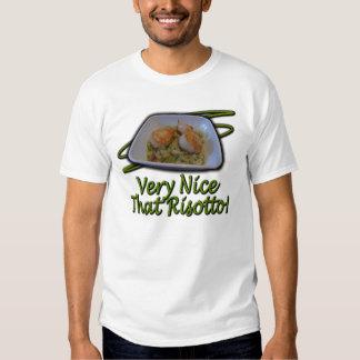 Very Nice That Risotto! Tshirt