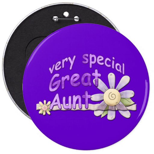 Very Special Great Aunt Flower Button