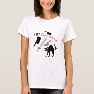 Very Superstitious T-Shirt