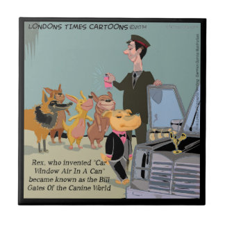 Very Wealthy Dog Funny Tile