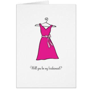 ¿Vestido rosado, usted será mi dama de honor? Felicitación