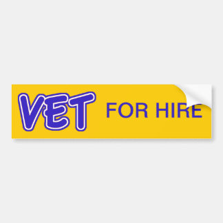 Vet For Hire Bumper Sticker