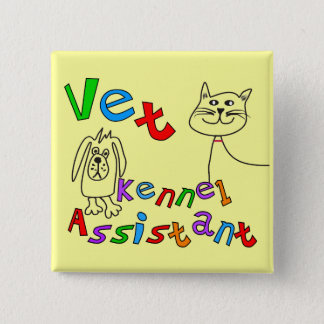 Vet Kennel Assistant T-Shirts and Gifts Button