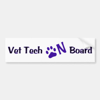 Vet Tech On Board #222 Bumper Sticker