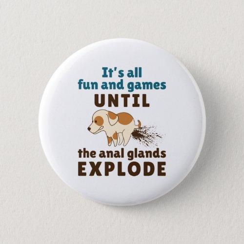 Vet Tech Veterinarian Anal Glands Explode Button