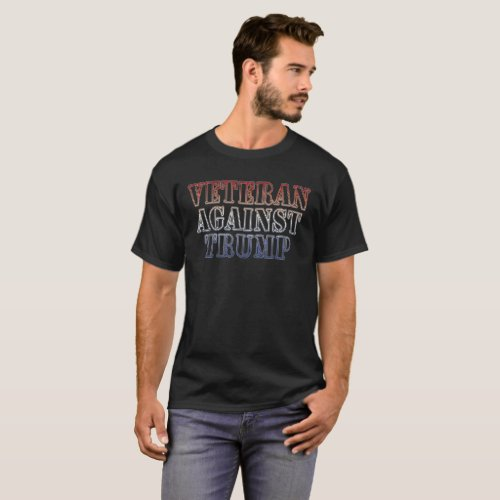 Veteran Against Trump T_Shirt