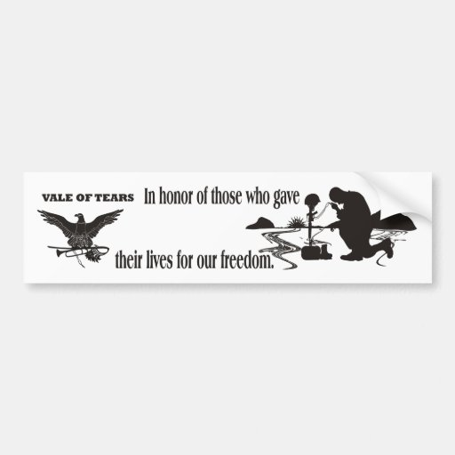 Veteran Memorial Vale of Tears Remembrance Bumper Stickers