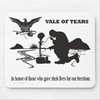 Veteran Memorial Vale of Tears  Remembrance Mouse Pad
