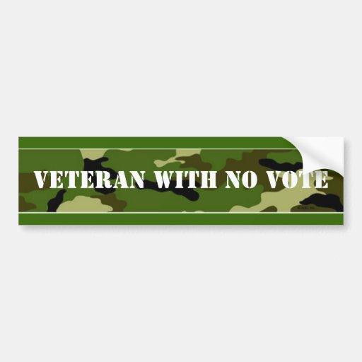 VETERAN WITH NO VOTE BUMPER STICKER