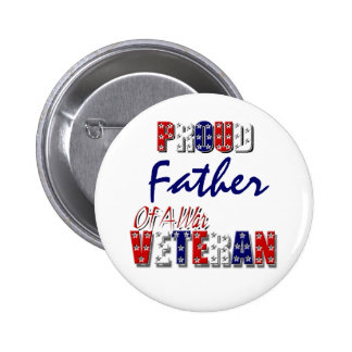 Veterano de guerra orgulloso del padre pin redondo 5 cm
