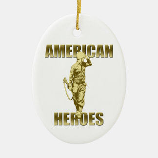 Veterans are American Heroes Ceramic Ornament