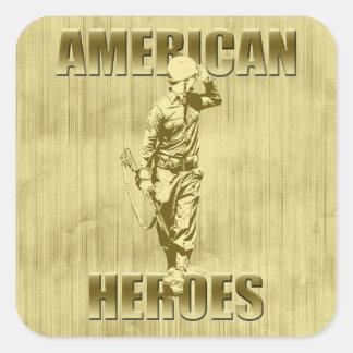 Veterans are American Heroes Square Sticker