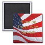 Veterans Day Honoring those who Served 2 Inch Square Magnet