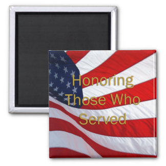 Veterans Day Honoring those who Served Refrigerator Magnets