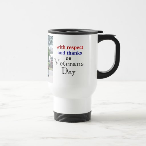 Veterans Day Respect Motorcycle travel cup Mug