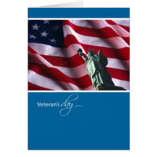 Veteran's Day, Statue of Liberty and Flag Greeting Card
