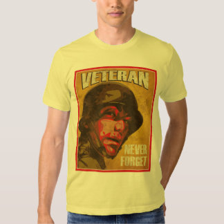 Veteran's Day - Veteran - Never Forget T Shirt