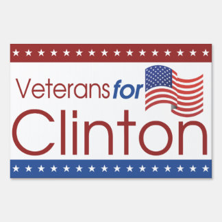 Veterans for Clinton Large Yard Sign