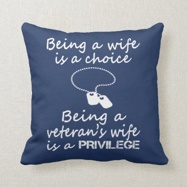 VETERAN'S WIFE THROW PILLOW