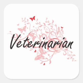 Veterinarian Artistic Job Design with Butterflies Square Sticker