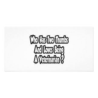 Veterinarian Joke...Two Thumbs Personalized Photo Card