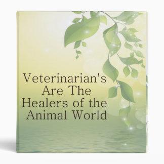 Veterinarians Are Healers Binder