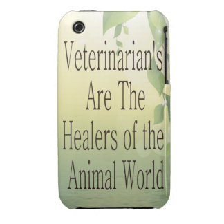 Veterinarians Are Healers Case-Mate iPhone 3 Case