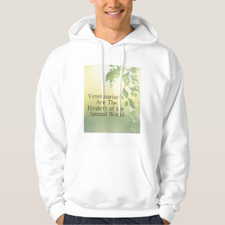 Veterinarians Are Healers Hooded Pullover