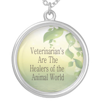 Veterinarians Are Healers Silver Plated Necklace