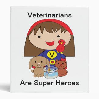 Veterinarians Are Super Heroes Binder