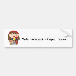 Veterinarians Are Super Heroes Bumper Sticker